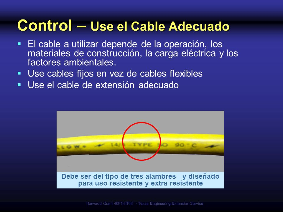 Control – Use el Cable Adecuado