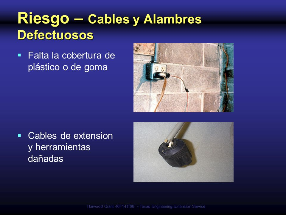 Riesgo – Cables y Alambres Defectuosos