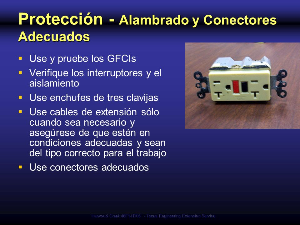 Protección - Alambrado y Conectores Adecuados
