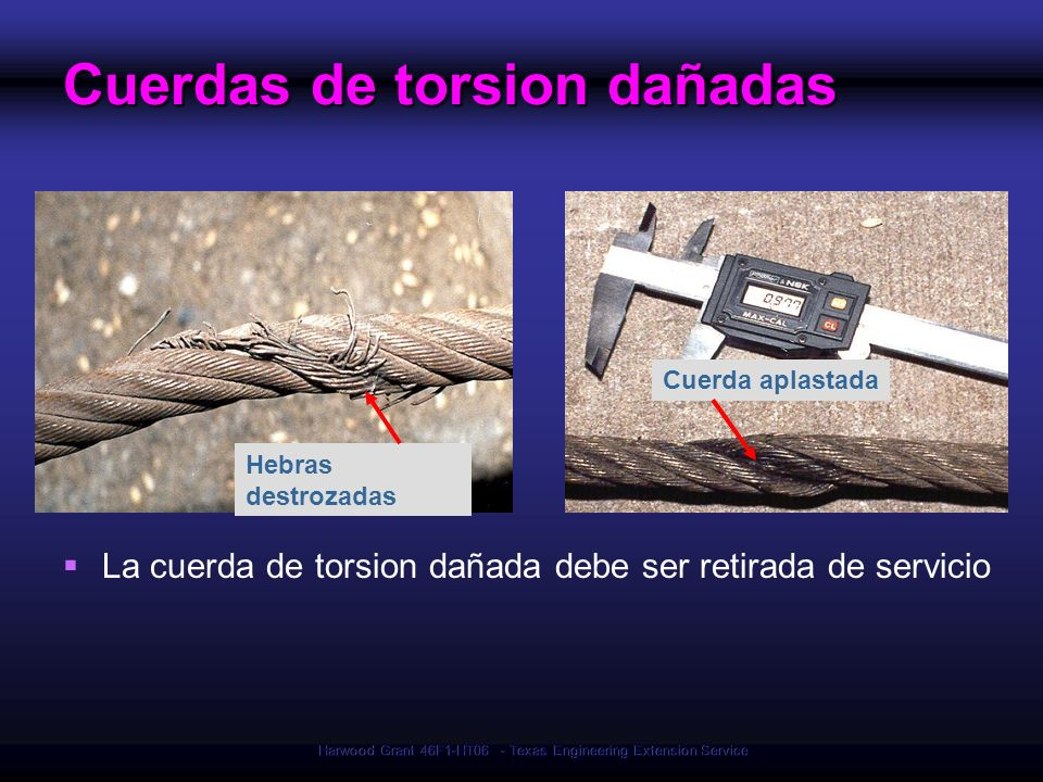 Cuerdas de torsion dañadas
