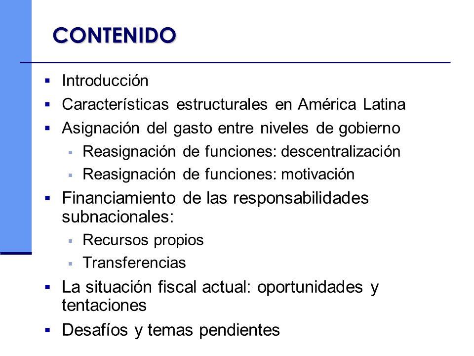 CONTENIDO Financiamiento de las responsabilidades subnacionales: