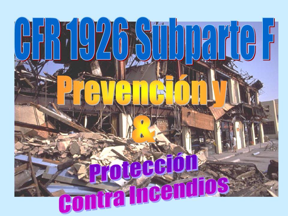 CFR 1926 Subparte F Prevención y & Protección Contra Incendios