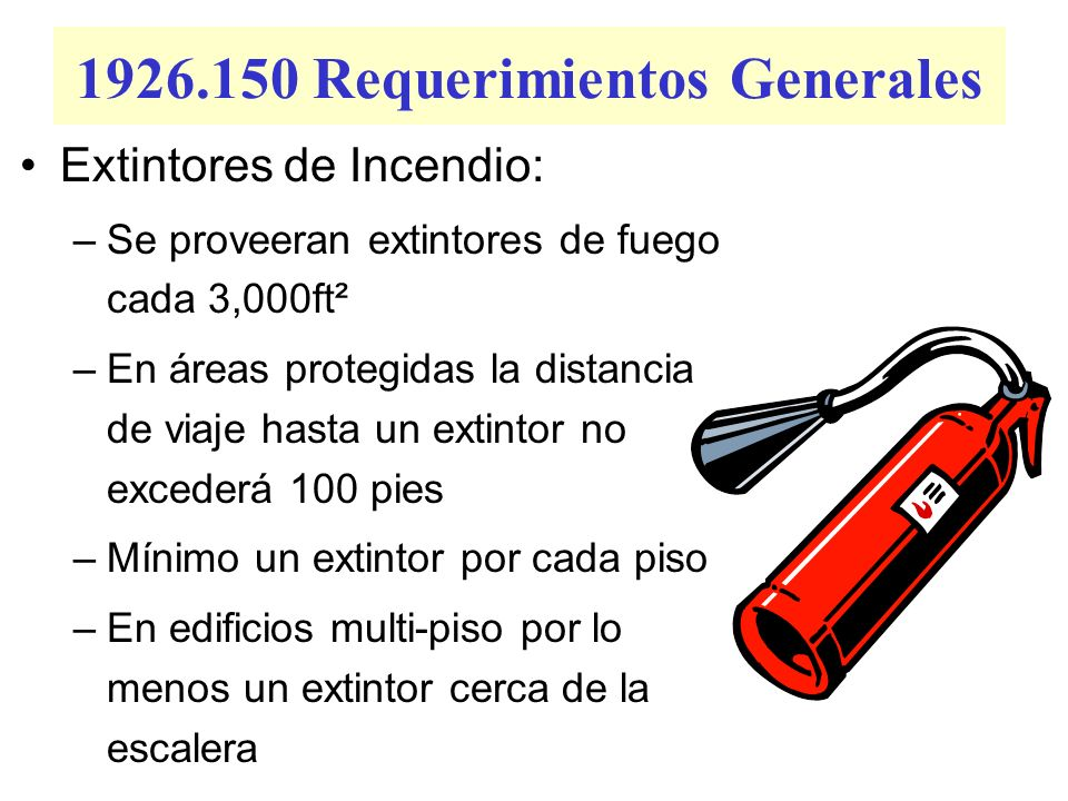 1926.150 Requerimientos Generales