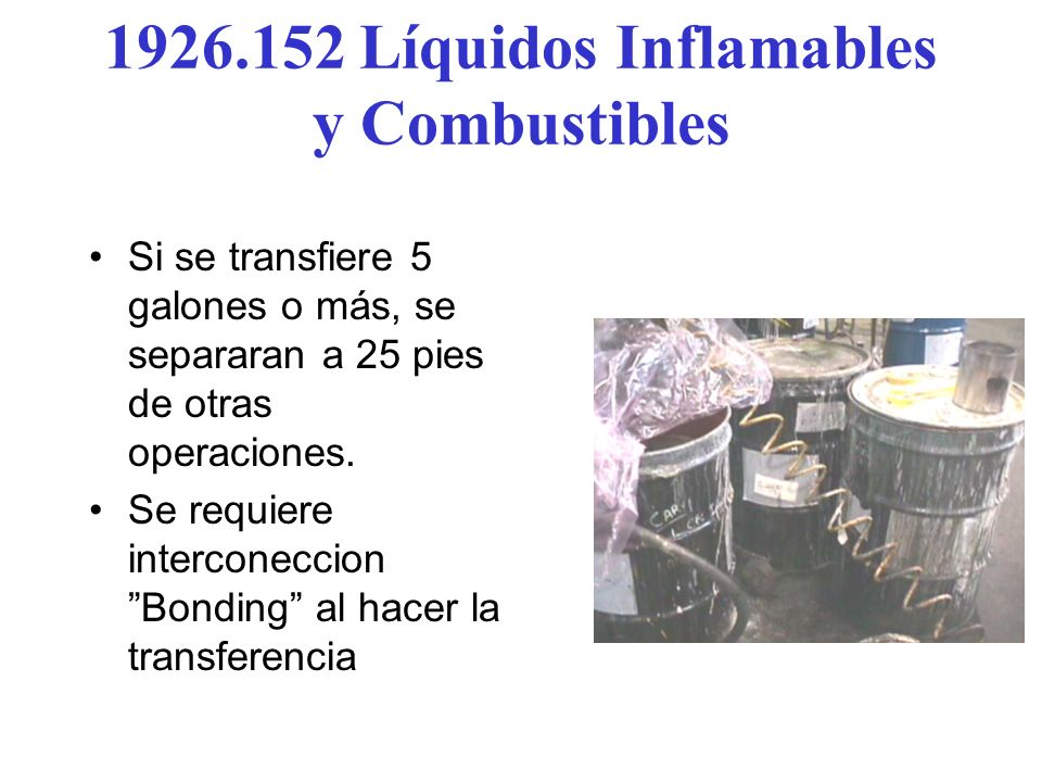 1926.152 Líquidos Inflamables y Combustibles