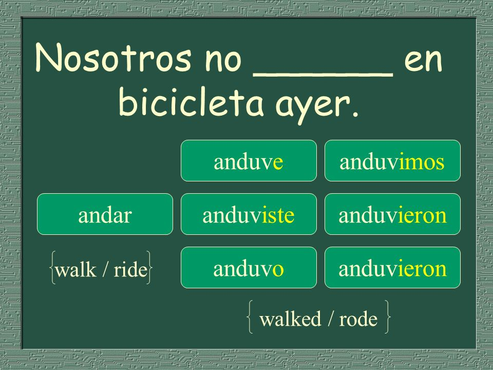 Nosotros no ______ en bicicleta ayer.