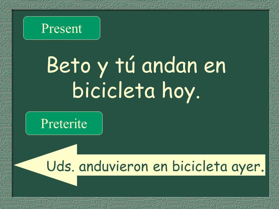 Beto y tú andan en bicicleta hoy.
