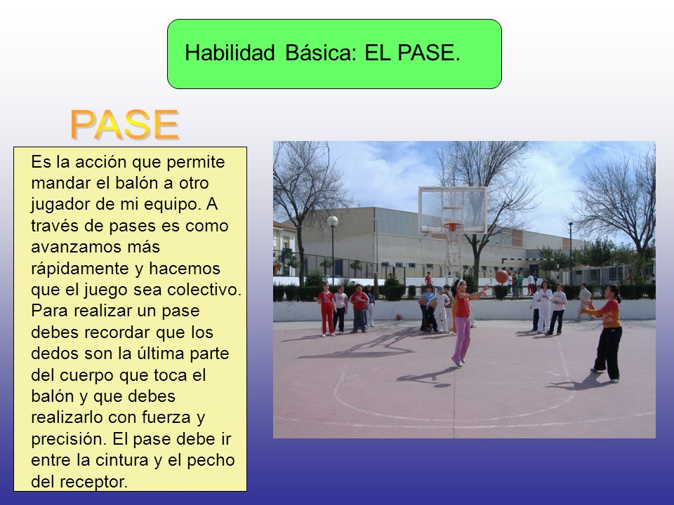 PASE Habilidad Básica: EL PASE.