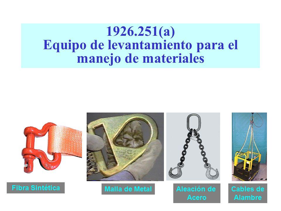 1926.251(a) Equipo de levantamiento para el manejo de materiales
