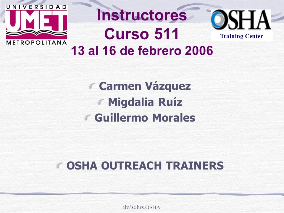 Instructores Curso 511 13 al 16 de febrero 2006