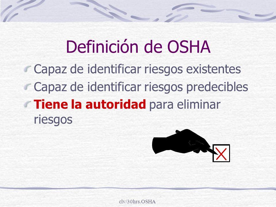 Definición de OSHA Capaz de identificar riesgos existentes