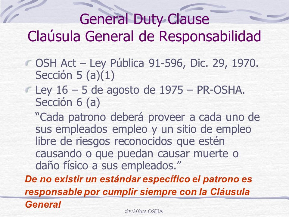 General Duty Clause Claúsula General de Responsabilidad