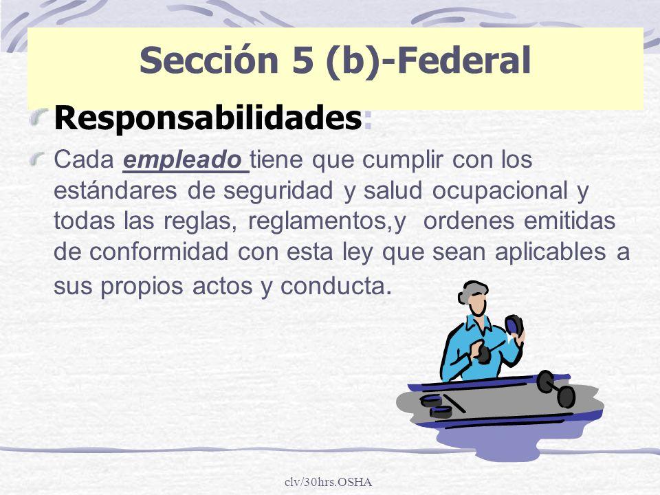 Sección 5 (b)-Federal Responsabilidades: