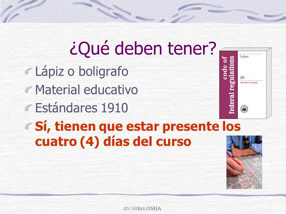¿Qué deben tener Lápiz o boligrafo Material educativo Estándares 1910