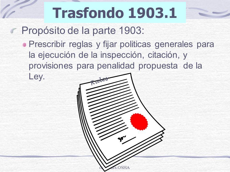 Trasfondo 1903.1 Propósito de la parte 1903: