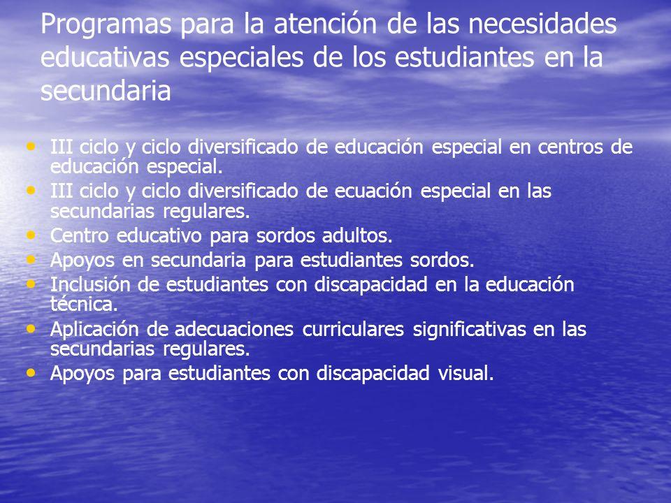 Programas para la atención de las necesidades educativas especiales de los estudiantes en la secundaria