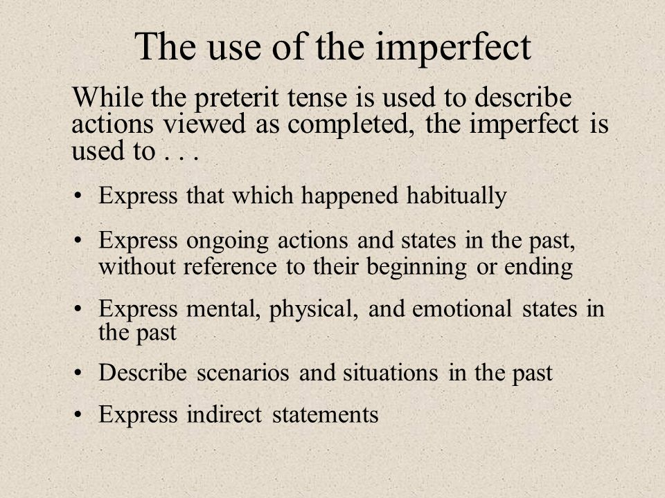 The use of the imperfect