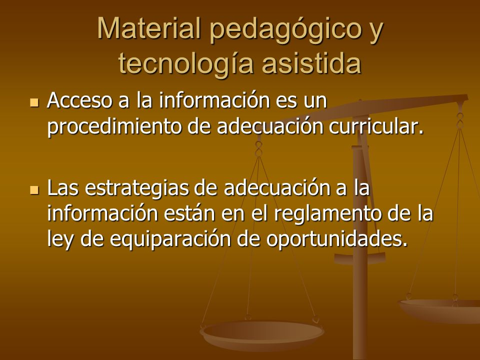 Material pedagógico y tecnología asistida