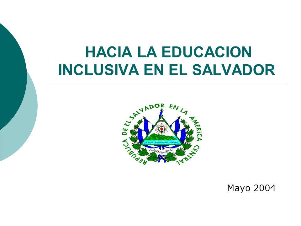HACIA LA EDUCACION INCLUSIVA EN EL SALVADOR