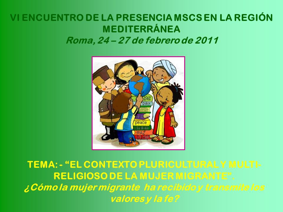 VI ENCUENTRO DE LA PRESENCIA MSCS EN LA REGIÓN MEDITERRÁNEA