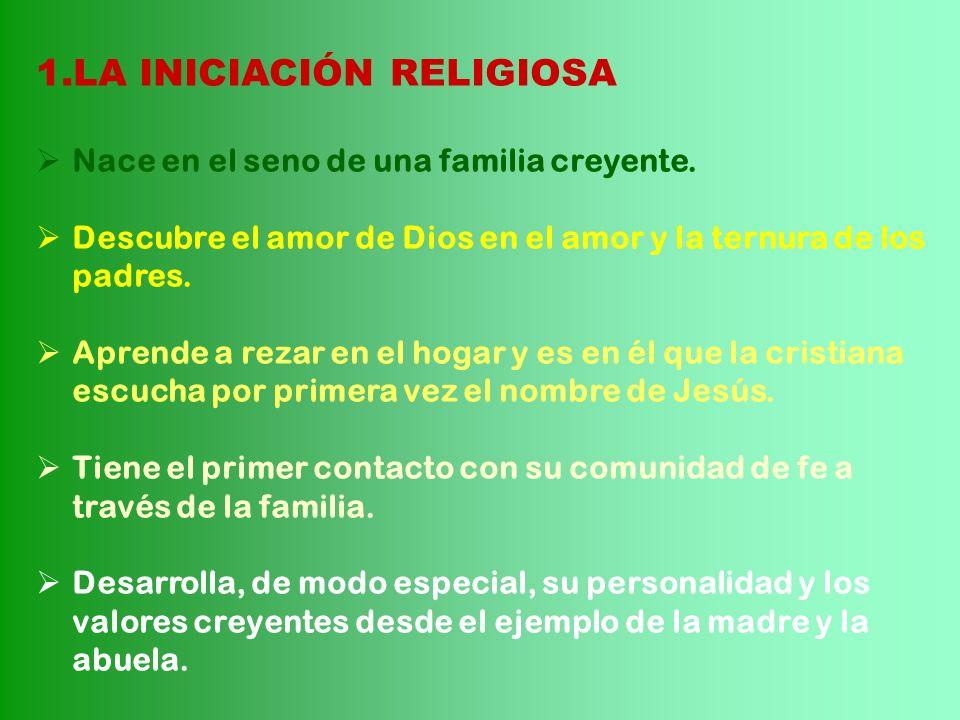 LA INICIACIÓN RELIGIOSA