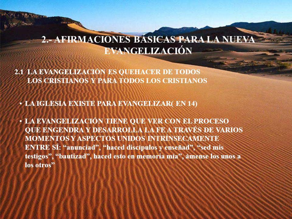 2.- AFIRMACIONES BÁSICAS PARA LA NUEVA EVANGELIZACIÓN