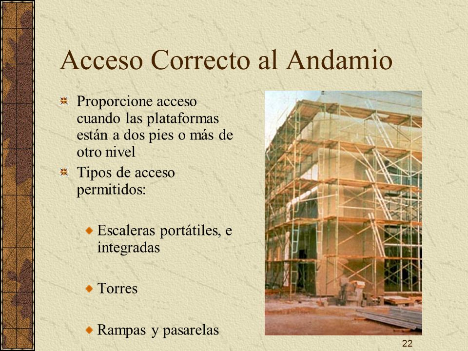 Acceso Correcto al Andamio