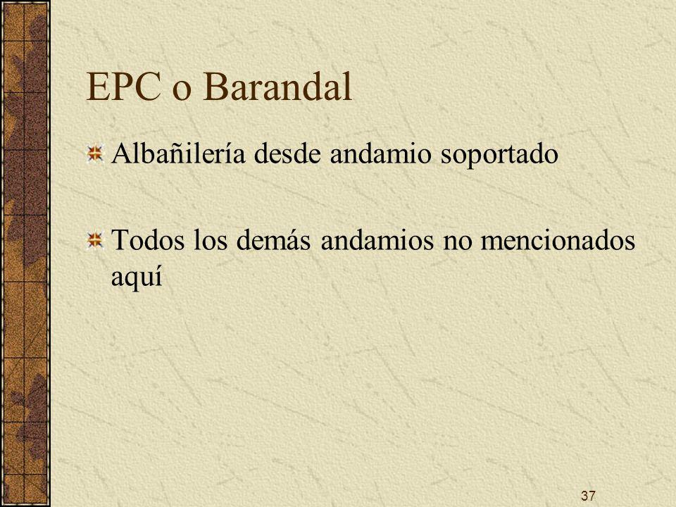 EPC o Barandal Albañilería desde andamio soportado