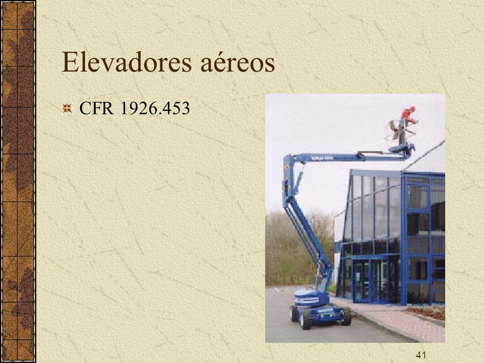 Elevadores aéreos CFR 1926.453 V. Aerial Lifts