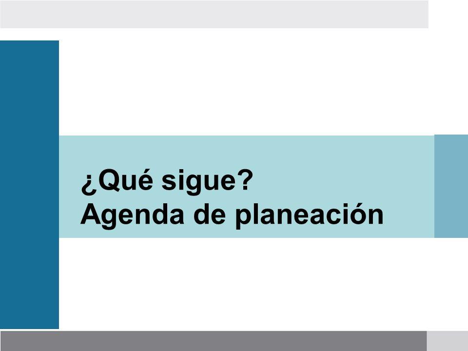 ¿Qué sigue Agenda de planeación