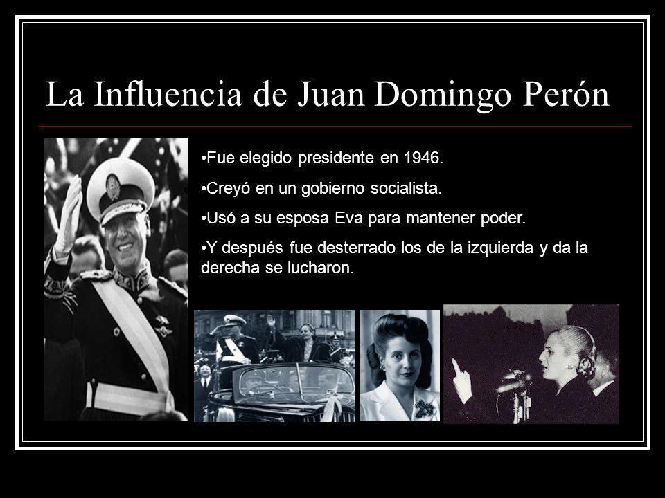 La Influencia de Juan Domingo Perón