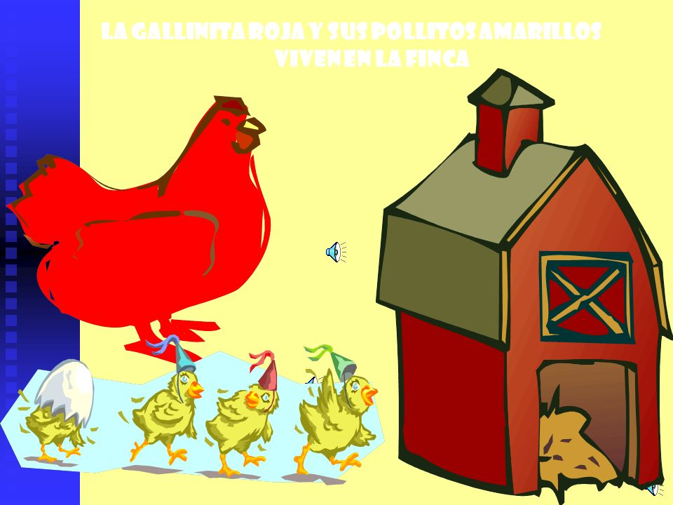 La gallinita roja y sus pollitos amarillos
