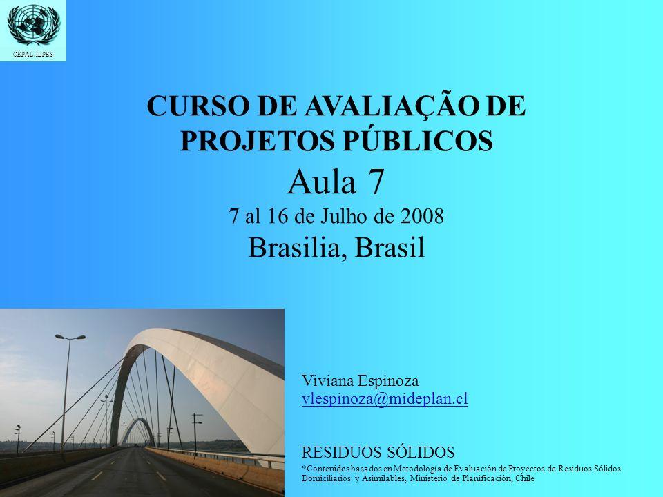 Aula 7 CURSO DE AVALIAÇÃO DE PROJETOS PÚBLICOS Brasilia, Brasil