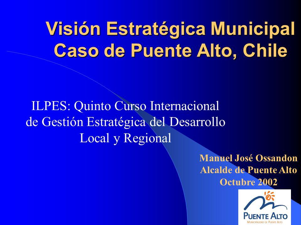 Visión Estratégica Municipal Caso de Puente Alto, Chile