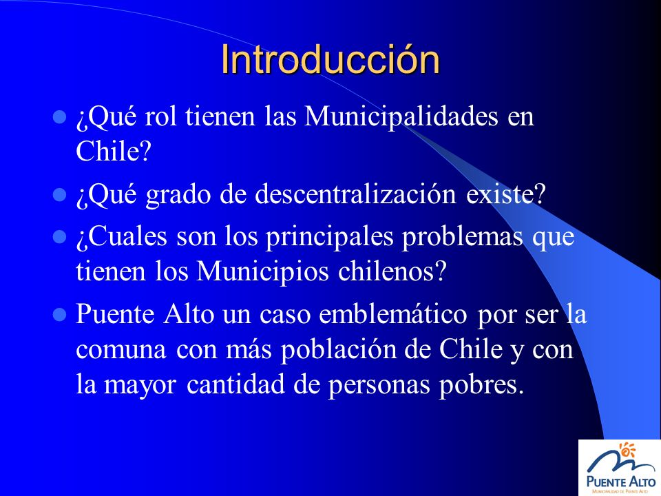 Introducción ¿Qué rol tienen las Municipalidades en Chile