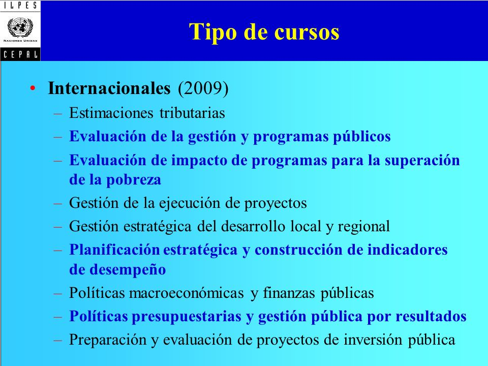 Tipo de cursos Internacionales (2009) Estimaciones tributarias