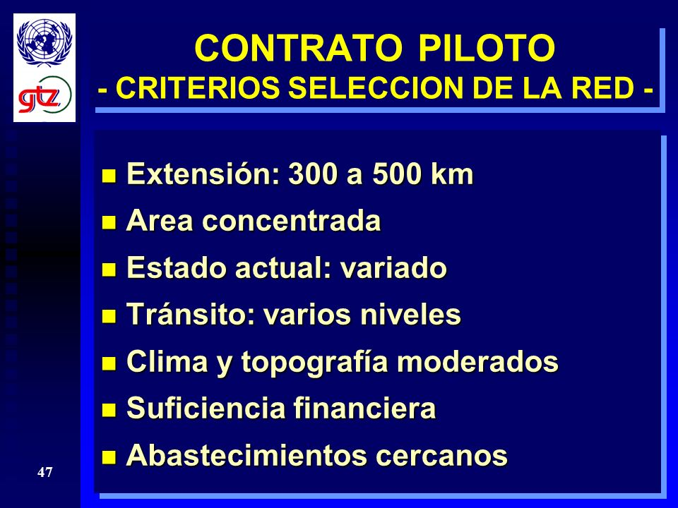 CONTRATO PILOTO - CRITERIOS SELECCION DE LA RED -