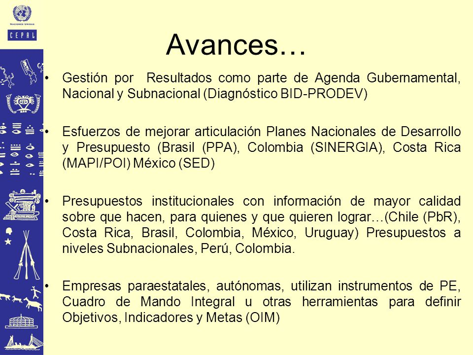 Avances… Gestión por Resultados como parte de Agenda Gubernamental, Nacional y Subnacional (Diagnóstico BID-PRODEV)
