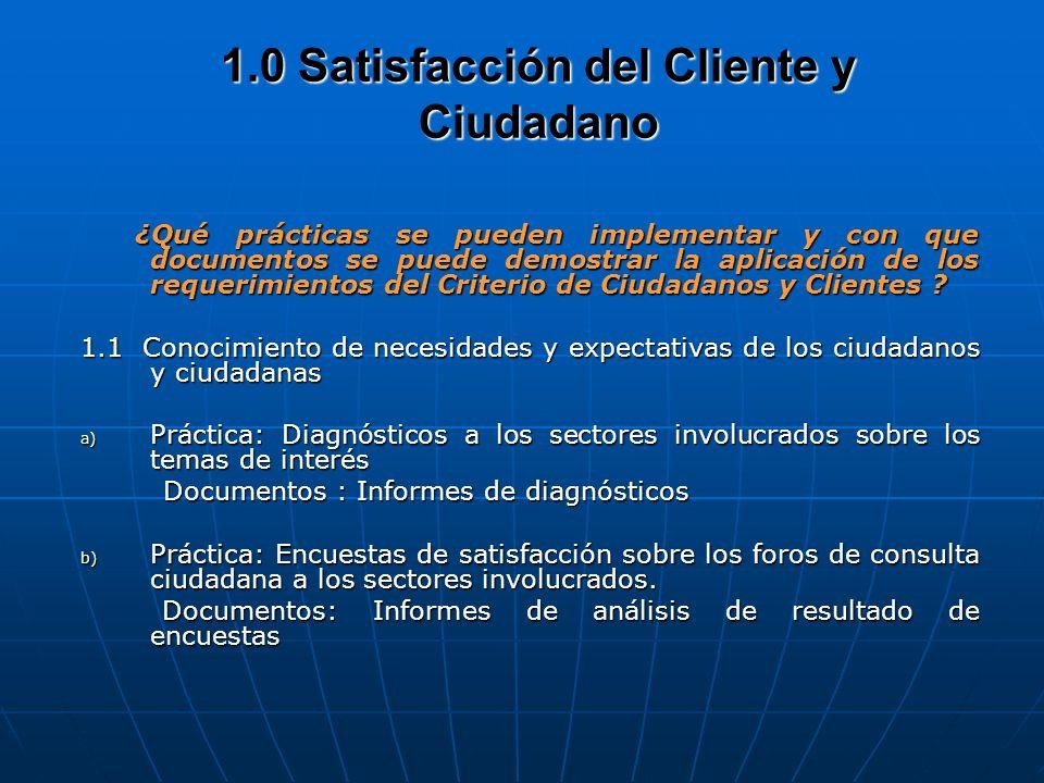 1.0 Satisfacción del Cliente y Ciudadano