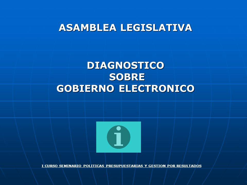 ASAMBLEA LEGISLATIVA DIAGNOSTICO SOBRE GOBIERNO ELECTRONICO