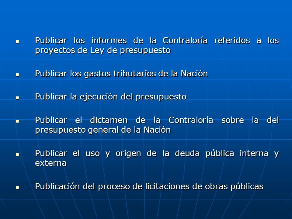 Publicar los informes de la Contraloría referidos a los proyectos de Ley de presupuesto