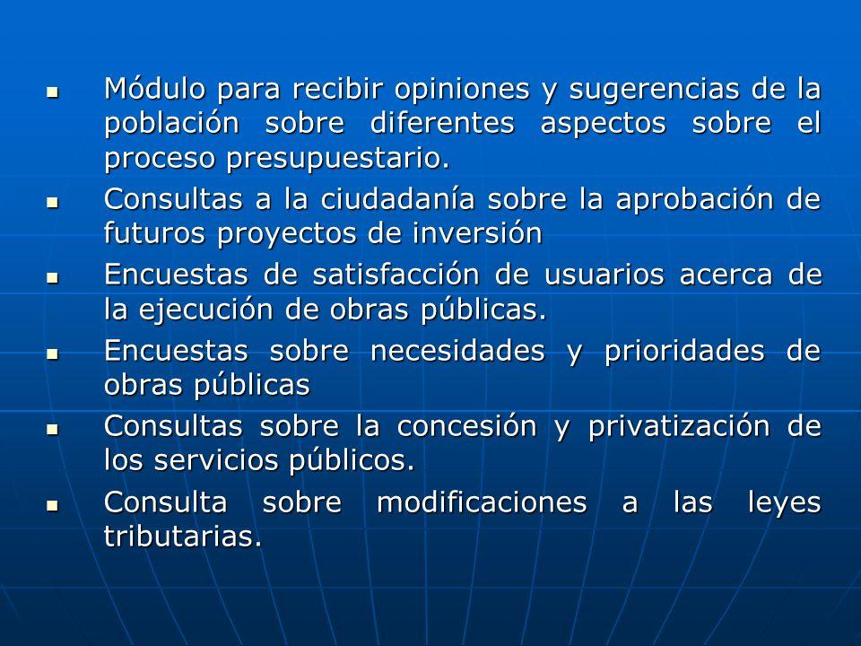 Módulo para recibir opiniones y sugerencias de la población sobre diferentes aspectos sobre el proceso presupuestario.