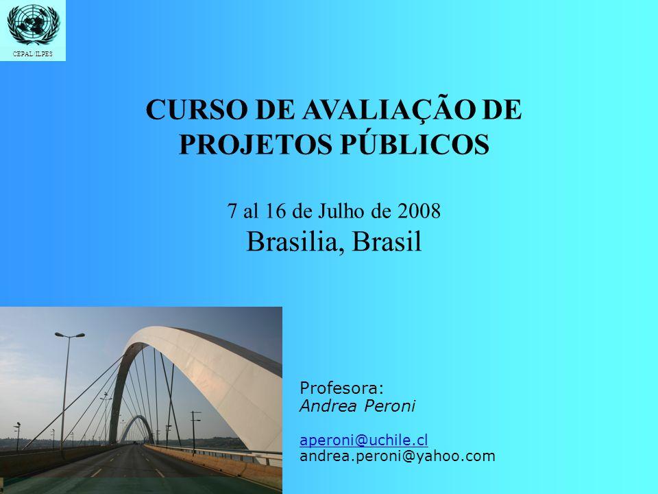CURSO DE AVALIAÇÃO DE PROJETOS PÚBLICOS Brasilia, Brasil