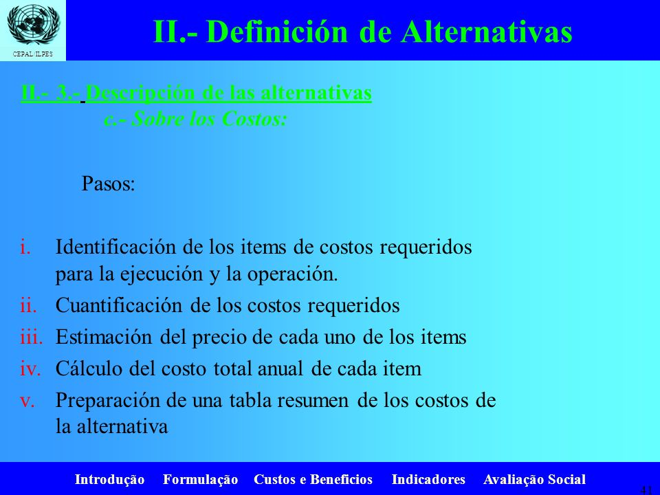 II.- Definición de Alternativas