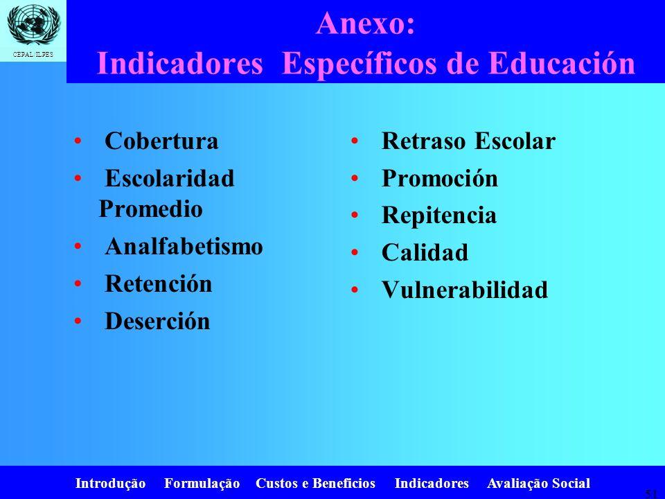 Anexo: Indicadores Específicos de Educación
