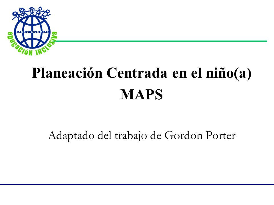 Planeación Centrada en el niño(a)