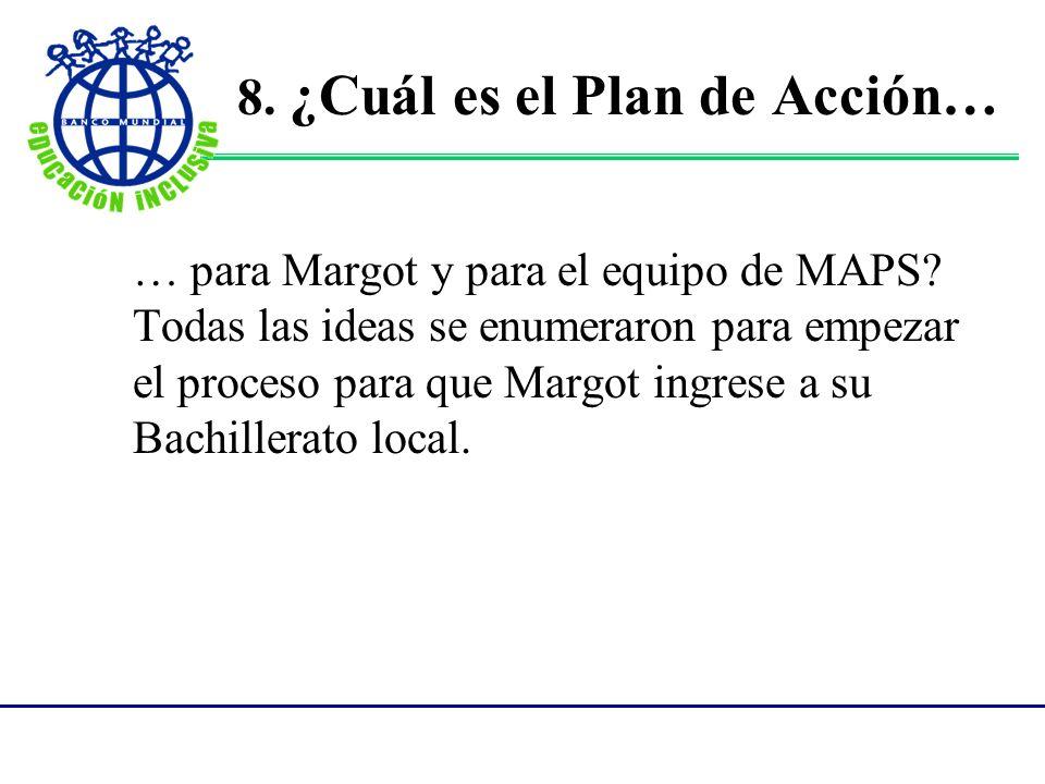 8. ¿Cuál es el Plan de Acción…
