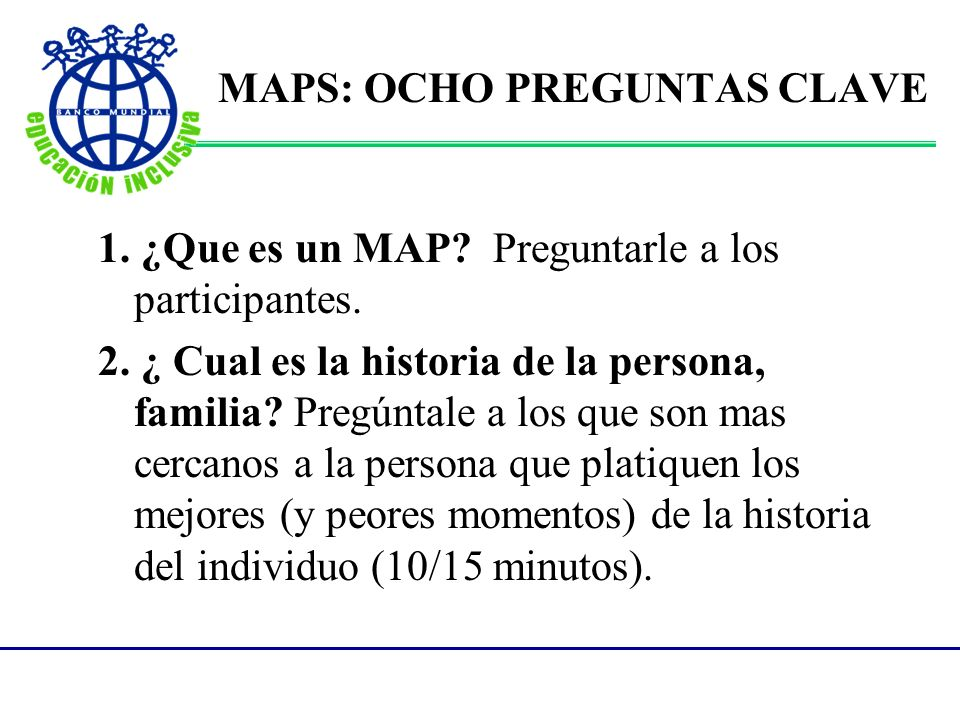 MAPS: OCHO PREGUNTAS CLAVE