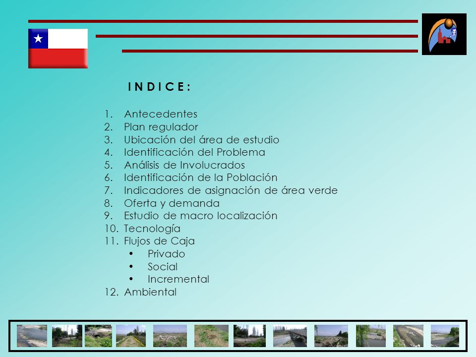 I N D I C E : Antecedentes Plan regulador