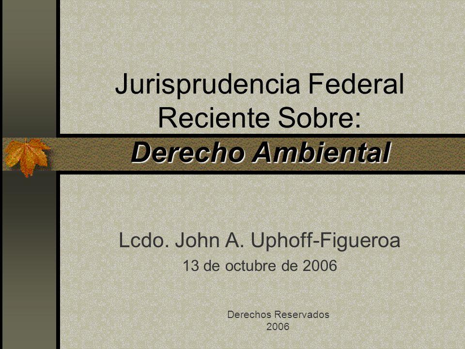 Jurisprudencia Federal Reciente Sobre: Derecho Ambiental