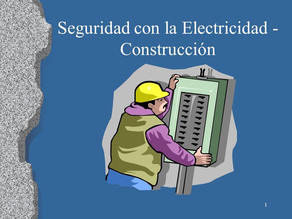 Seguridad con la Electricidad - Construcción